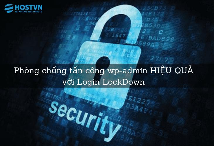 Phòng chống tấn công wp-admin HIỆU QUẢ với Login LockDown 1