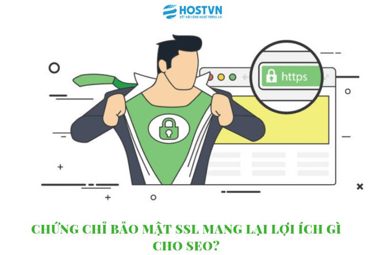 Chứng chỉ bảo mật SSL mang lại lợi ích gì cho SEO? 1