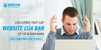 Lưu Lượng Truy Cập Website của bạn có thể bị Giảm mạnh bởi cảnh báo của Google