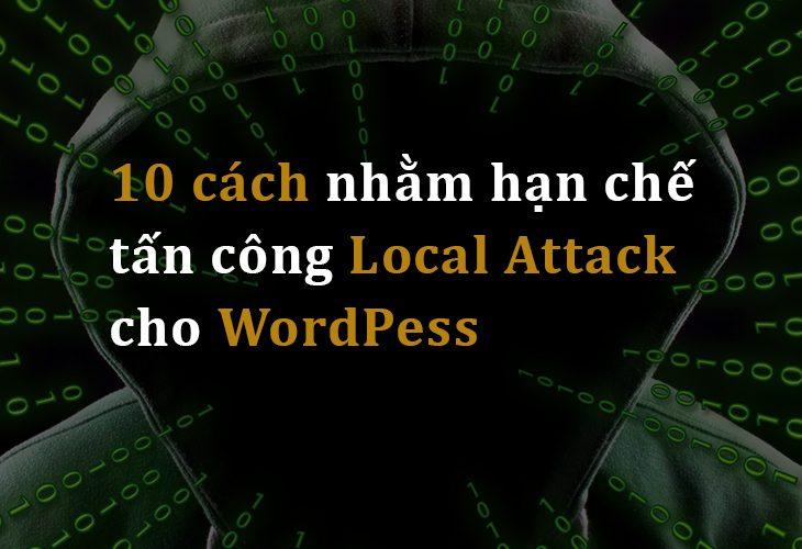10 cách hạn chế local attack