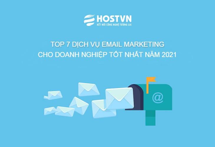 Top 7 dịch vụ Email Marketing tốt nhất cho doanh nghiệp