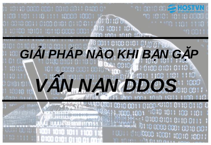 Giải pháp nào khi bạn gặp phải vấn nạn DDoS?