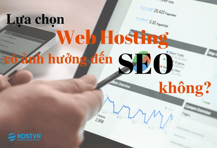 lua-chon-web-hosting-co-anh-huong-den-seo-khong