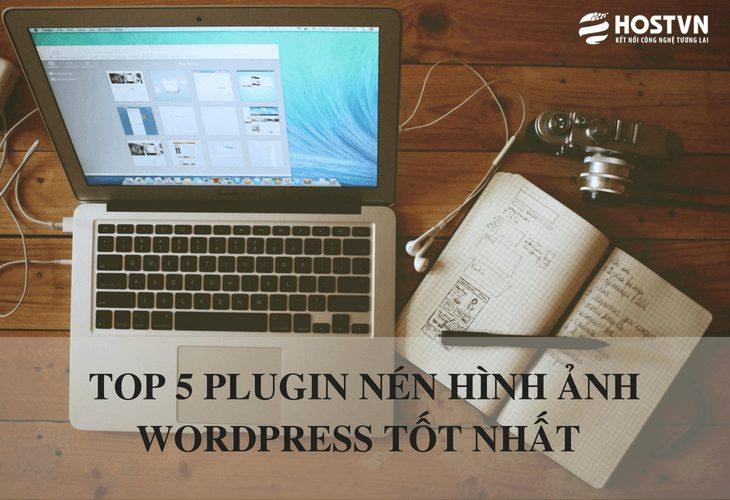 TOP 5 PLUGIN nén hình ảnh WordPress tốt nhất