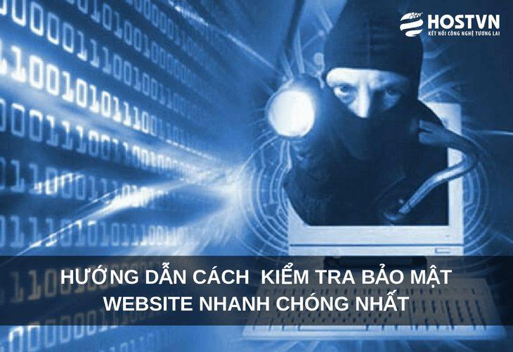 Hướng dẫn cách kiểm tra bảo mật website nhanh chóng nhất 1