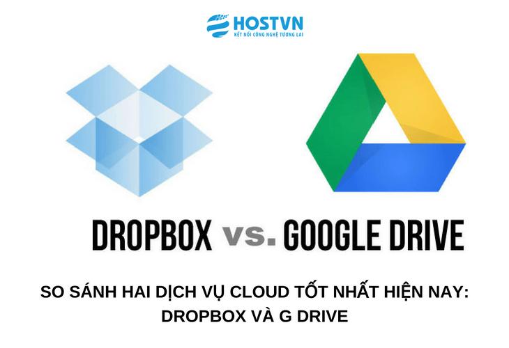 Dropbox và G Drive