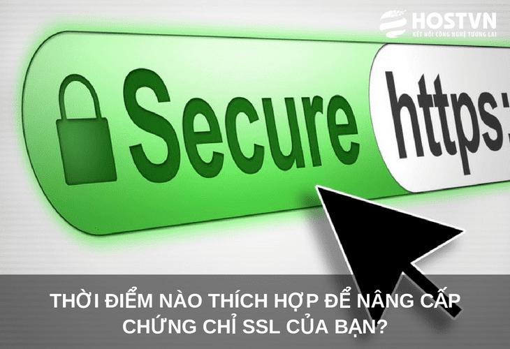 Thời điểm nào thích hợp để nâng cấp chứng chỉ SSL của bạn? 1