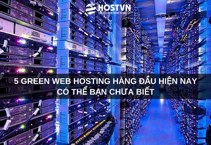 5 green web hosting HÀNG ĐẦU hiện nay có thể bạn chưa biết 1
