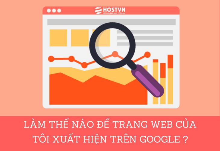 Làm thế nào để trang web xuất hiện trên Google