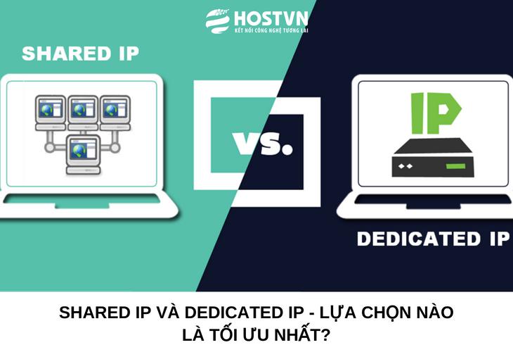 Shared IP và Dedicated IP - Lựa chọn nào là TỐI ƯU nhất? 1