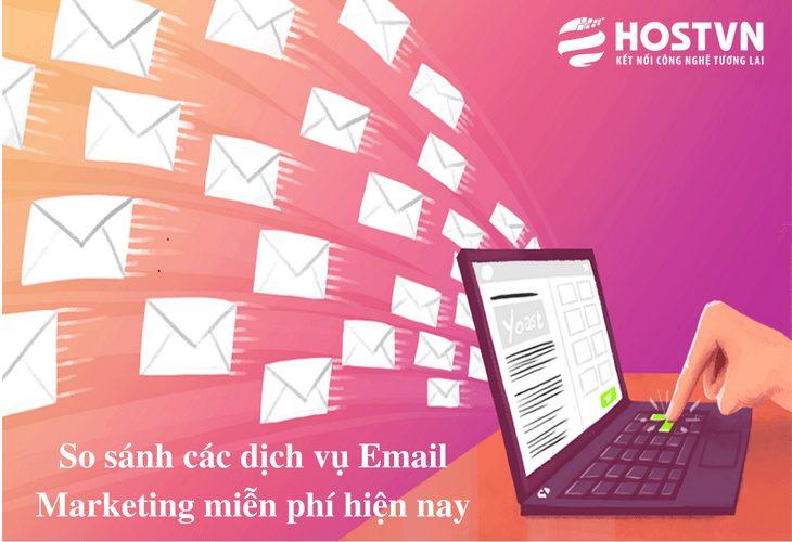 so-sanh-cac-dich-vu-email-marketing-mien-phi-tot-nhat-hien-nay