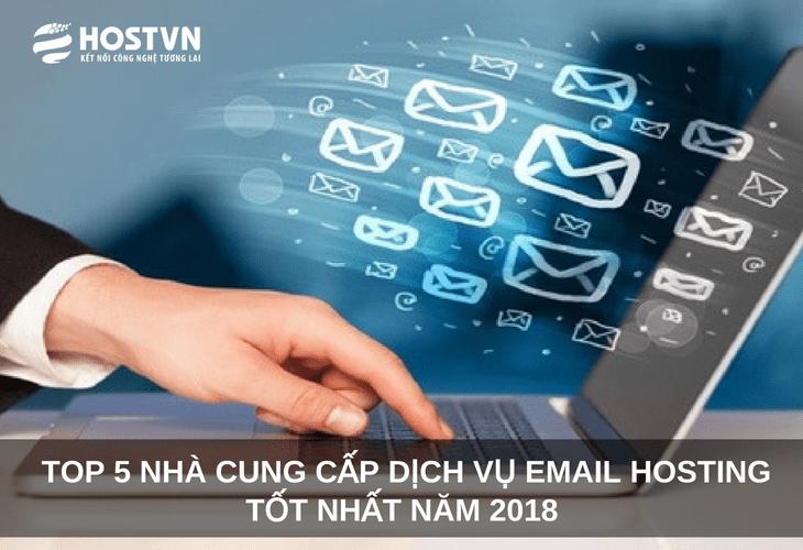 Top 5 nhà cung cấp dịch vụ email hosting TỐT NHẤT năm 2018 1