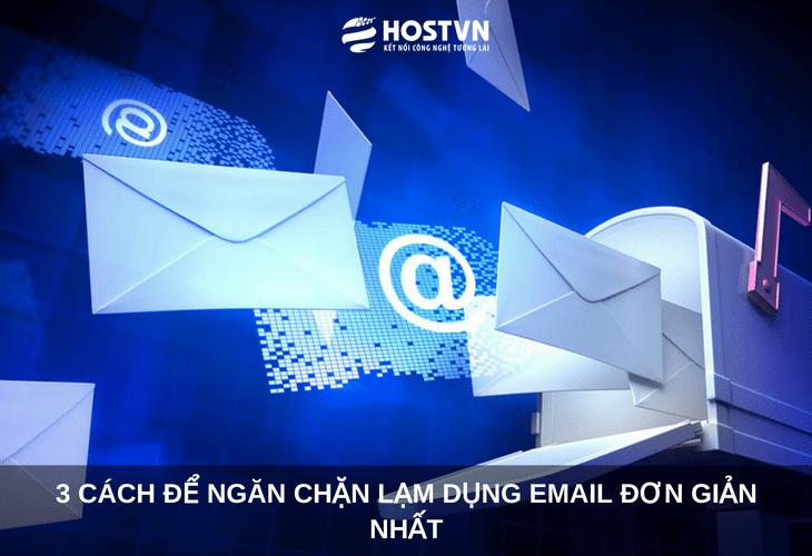 3 cách để ngăn chặn lạm dụng Email ĐƠN GIẢN NHẤT 1