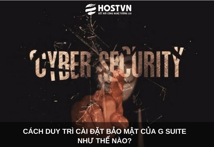 Cách duy trì cài đặt bảo mật của G Suite như thế nào? 1