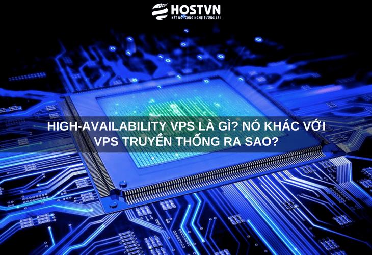 High-availability VPS là gì? Nó khác với VPS truyền thống ra sao? 1