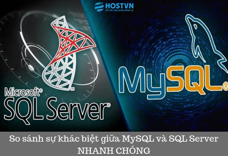 So sánh sự khác biệt giữa MySQL và SQL Server NHANH CHÓNG 1
