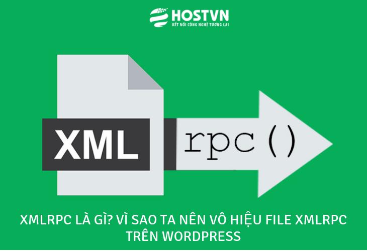 Xmlrpc là gì? Vì sao ta nên vô hiệu file xmlrpc trên WordPress 1