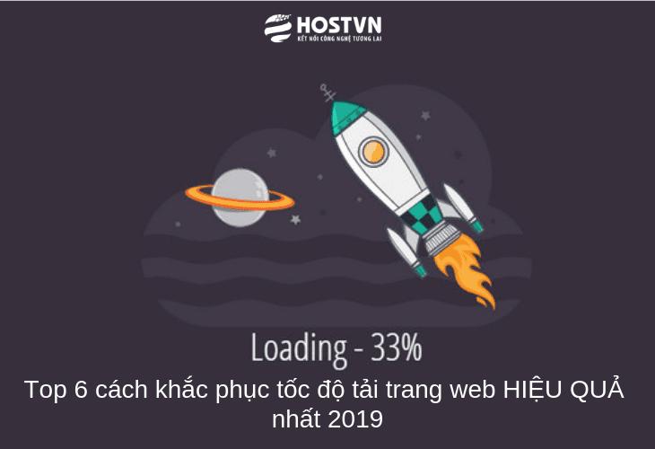 Top 6 cách khắc phục tốc độ tải trang web HIỆU QUẢ nhất 2019 1