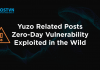Yuzo Related Posts Zero-Day Vulnerability Exploited