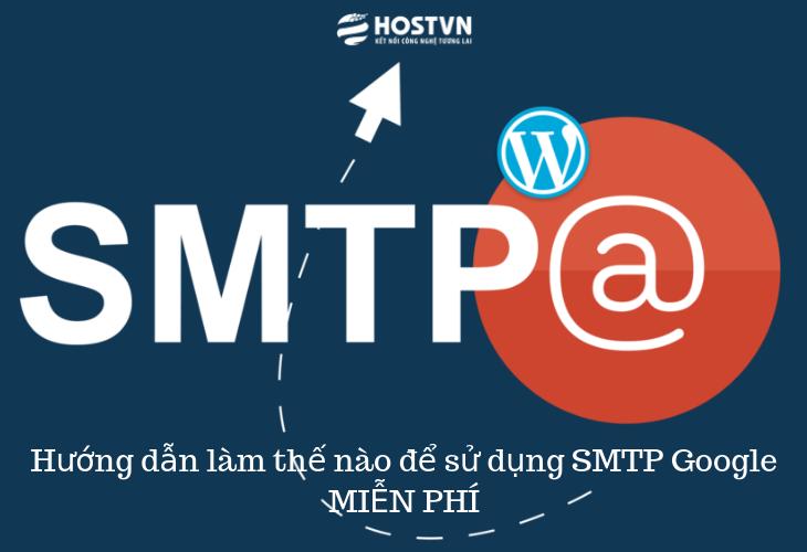SMTP Gmail cho wordpress