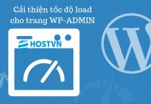 tối ưu độ load cho trang WP-ADMIN