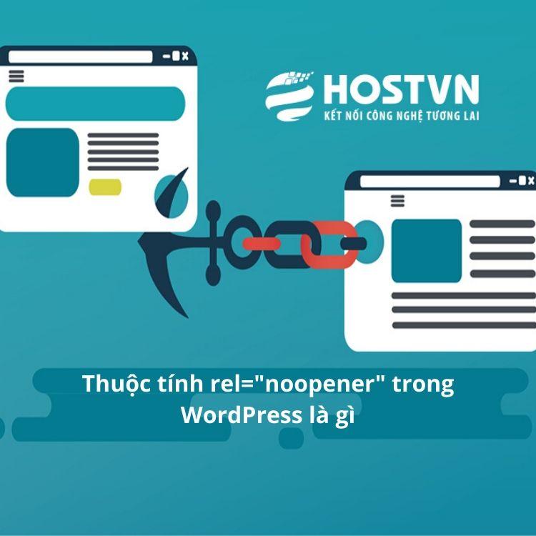 """rel=""""noopener"""" trong WordPress"""