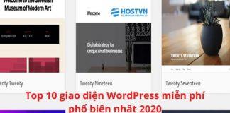 Top 10 giao diện WordPress miễn phí phổ biến nhất 2020