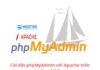 Cài đặt phpMyAdmin với Apache