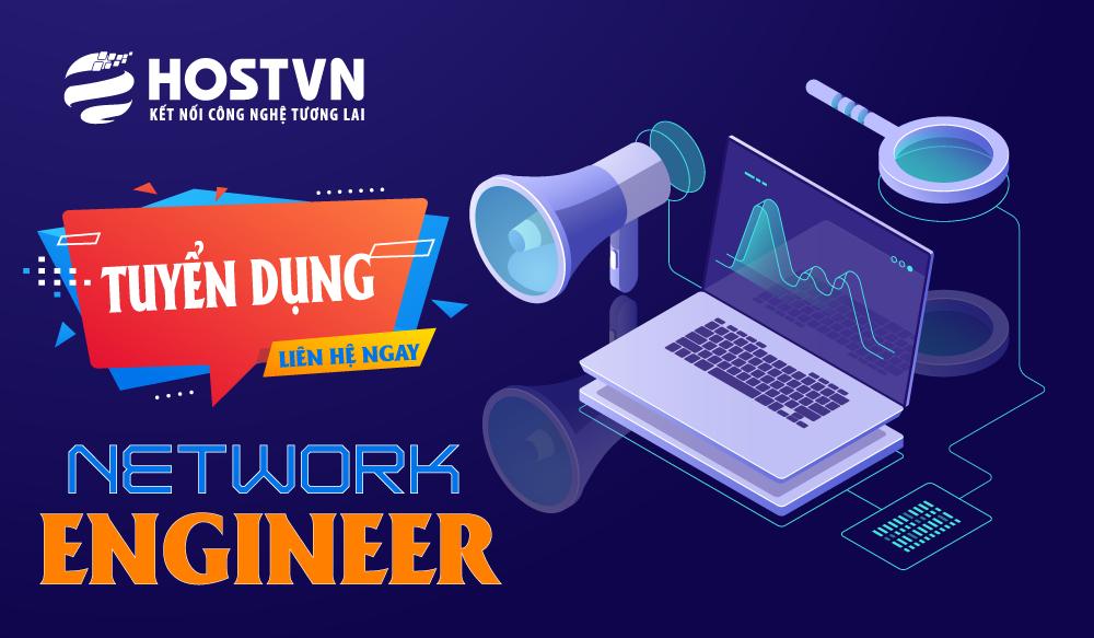 HOSTVN tuyển dụng vị trí kỹ sư mạng