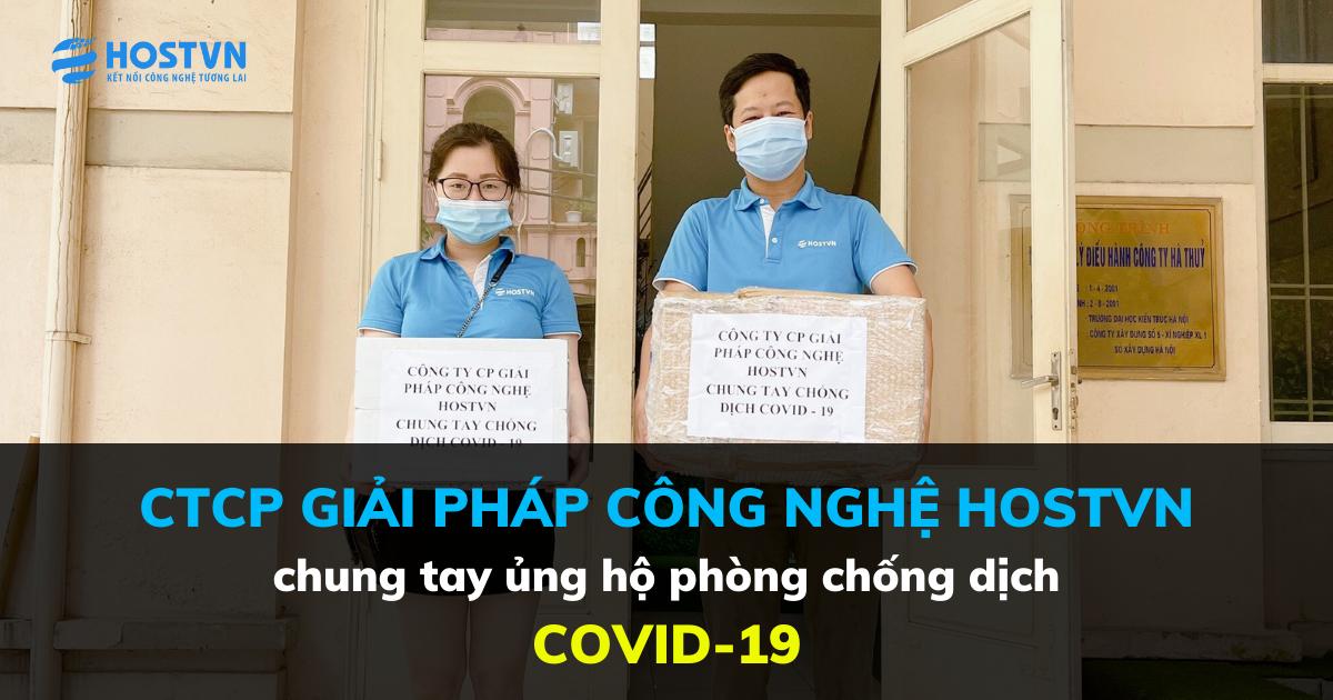 Công ty Cổ phần Giải pháp Công nghệ HOSTVN ủng hộ cho cuộc chiến chống COVID-19 tại Hà Nội