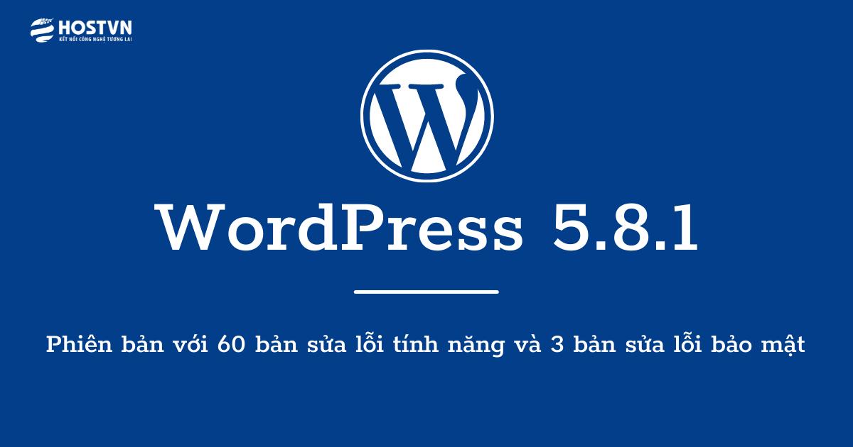 WordPress 5.8.1 chính thức phát hành