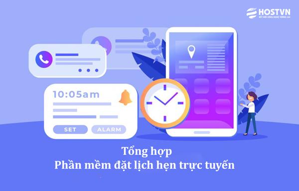 Tổng hợp 10 phần mềm đặt lịch hẹn trực tuyến đơn giản 2021